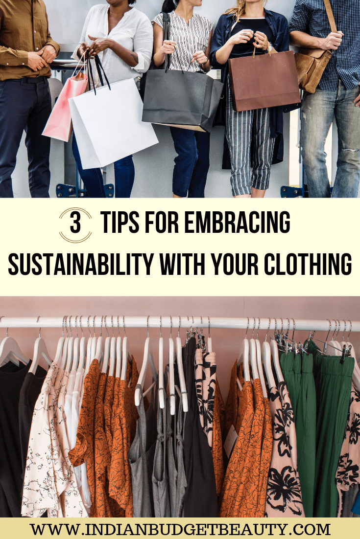 3 tips for embracing sustainability with your clothing