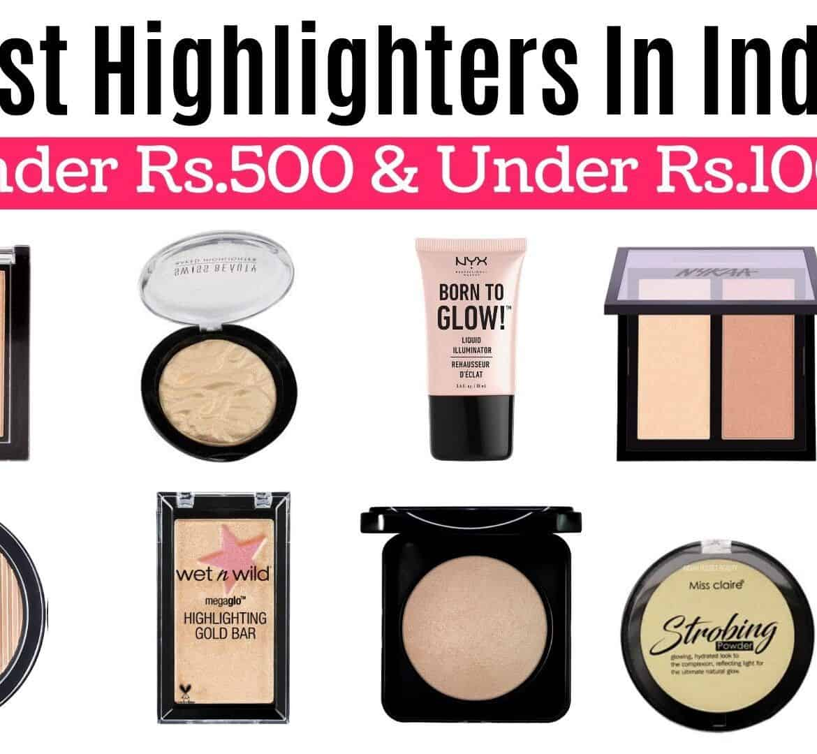 Best Highlighters In India Under Rs.500 & Under Rs.1000