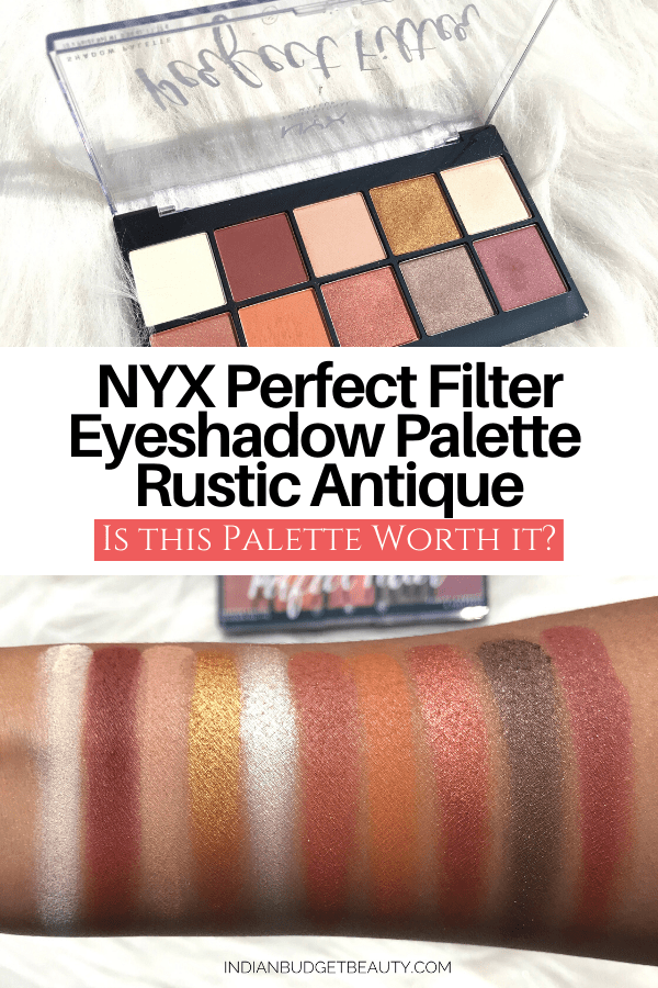 nyx perfect filter eyeshadow palette rustic antique review