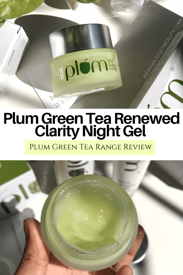 Plum Green Tea Renewed Clarity Night Gel 1