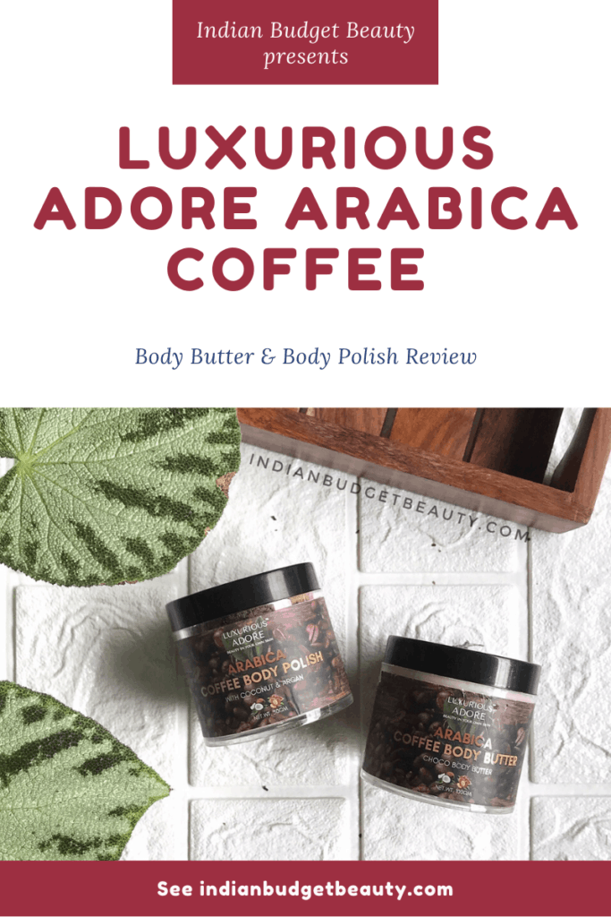 Luxurious-Adore-Arabica-Coffee-Body-Butter-Body-Polish-Review