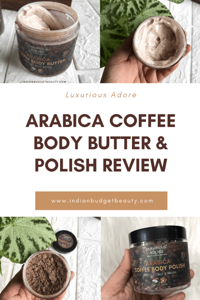 Luxurious Adore Arabica Coffee Body Butter Body Polish Review
