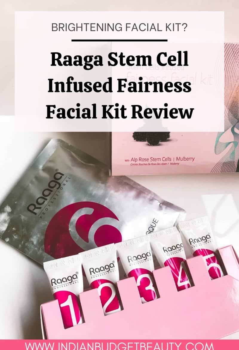 Raaga Professional Stem Cell Infused Fairness Facial Kit Review