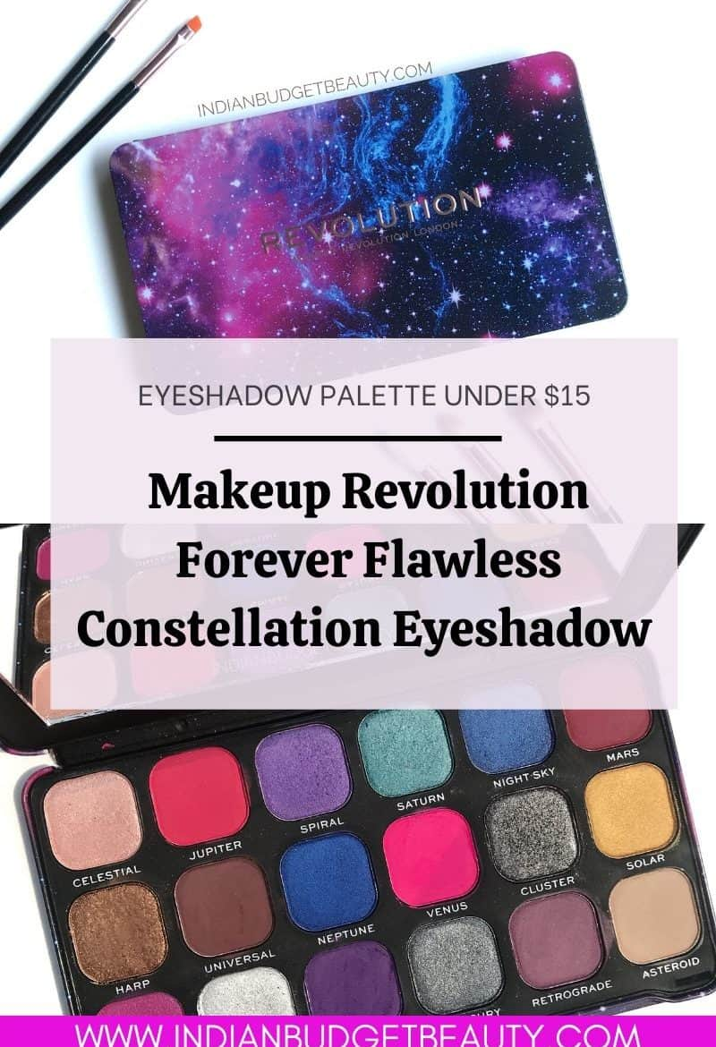 makeup revolution forever flawless constellation eyeshadow palette review