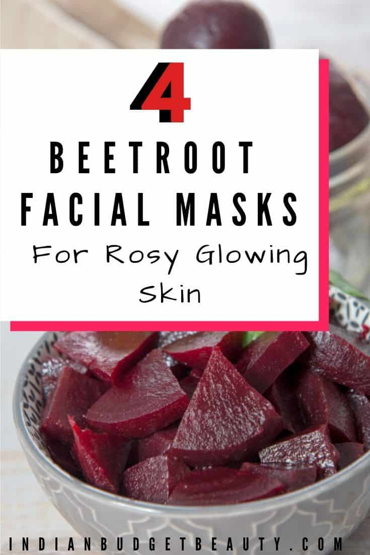 4 Easy Beetroot Face Masks for Rosy Glowing Skin. There's a DIY beetroot face mask for glowing skin, detanning face mask, and two rosy cheeks face mask diy
