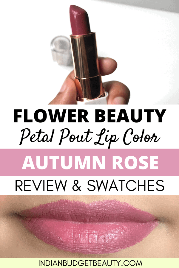 Flower Beauty Autumn Rose Lipstick Review and Swatches. This Flower Beauty Lipstick is very pigmented. CLICK HERE for flower beauty petal pout swatches