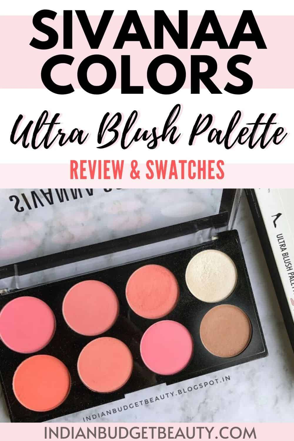 Sivanna Colors Ultra Blush Palette Review & Swatches